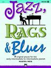 Jazz, Rags & Blues, Bk 2: 8 Original Pieces for the Early Intermediate to Intermediate Pianist von Martha Mier (1993, Taschenbuch)