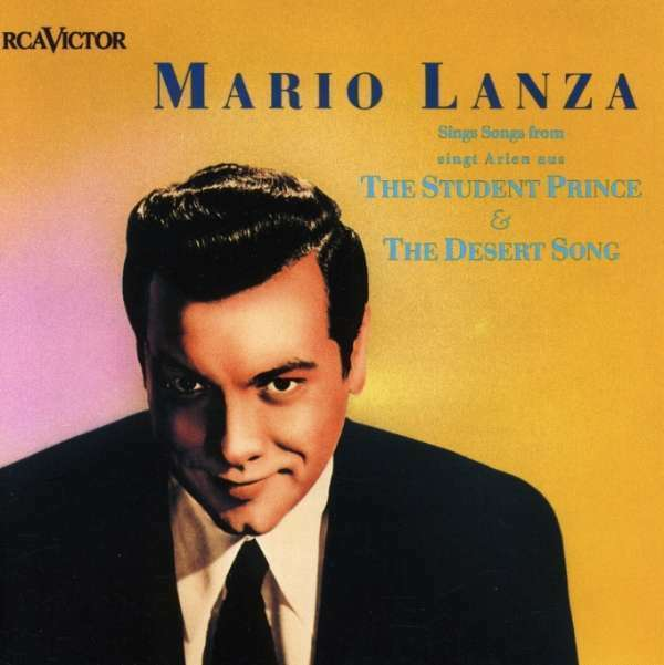 Mario Lanza Sings CHANSONS FROM THE STUDENT PRINCE / désert Song NOUVEAU CD