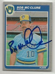 Bob McClure signed 1985 Fleer baseball card Milwaukee Brewers autograph