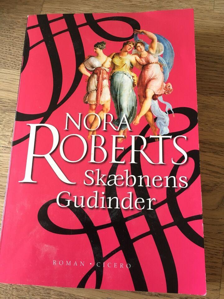 Skæbnens Gudinder, Nora Roberts, genre: roman