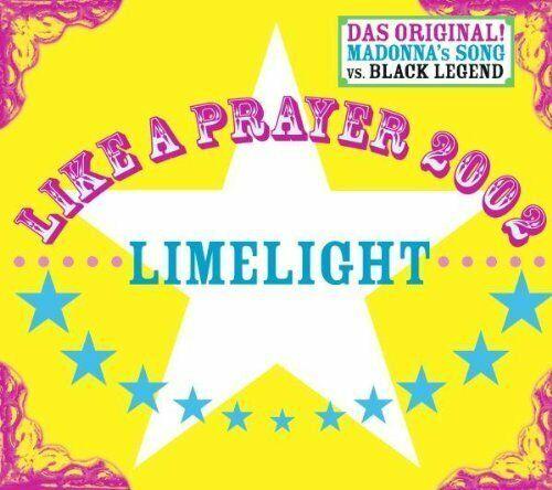 Limelight Like a prayer 2002  [Maxi-CD]
