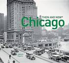 Chicago: Then and Now(r) by Kathleen Maguire (Hardback, 2015)