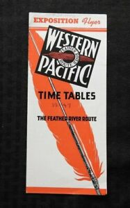 "1946 WESTERN PACIFIC RAILROAD ""EXPOSITION FLYER"" FEATHER RIVER ROUTE TIME TABLE"