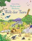 Malen und Stickern: Welt der Tiere von Jessica Greenwell (2016, Taschenbuch)