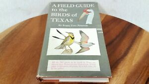 A Field Guide to the Birds of Texas - Roger Tory Peterson - 1ST EDITION Printing