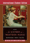 A History of Western Music by J. Peter Burkholder, Claude V. Palisca, Donald Jay Grout (Paperback, 2014)