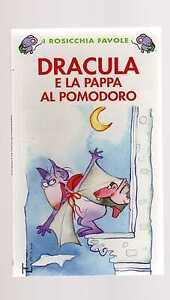 dracula-e-la-pappa-al-pomodoro-i-rosicchia-favole-La-spiga-bambini-4-6-anni
