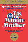 The One Minute Mother by Spencer Johnson (Paperback, 1995)