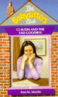 Claudia and the Sad Goodbye by Ann M. Martin (Paperback, 1992)