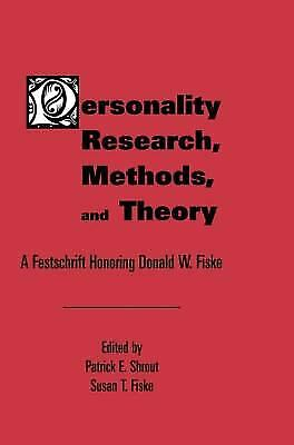 Personality Research, Methods, and Theory : A Festschrift Honoring Donald W. Fis