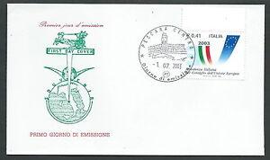 Copieux 2003 Italia Fdc Presidenza Italiana Unione Europea - Cv2003