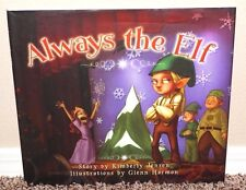 ALWAYS THE ELF by Kimberly Jensen 2007 1STED LDS MORMON KIDS BOOK TALL HB