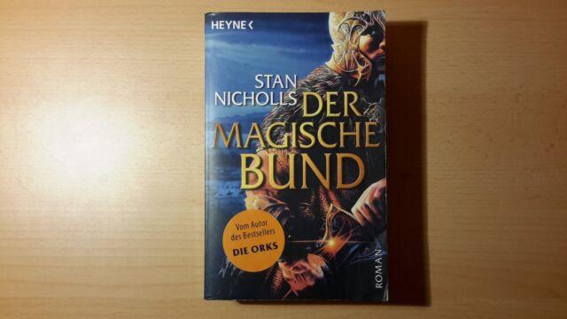 Der magische Bund von Stan Nicholls (2007, TB) Autor DIE ORKS FANTASY  WIE NEU!
