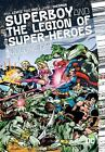 Superboy and the Legion of Super-Heroes Vol. 1 by Cary Bates (2017, Hardcover)