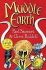 Muddle Earth by Paul Stewart, Chris Riddell (Paperback, 2011)
