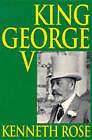 George V by Kenneth Rose (Paperback, 2000)