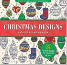 Christmas Designs Artist's Coloring Book (31 Stress-Relieving Designs) by Peter Pauper Press, Inc (Paperback / softback, 2015)