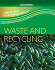 Waste and Recycling by Carol Inskipp (Paperback, 2007)