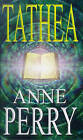 Tathea by Anne Perry (Paperback, 1999)