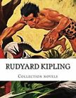 Rudyard Kipling, Collection Novels by Rudyard Kipling (Paperback / softback, 2014)