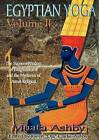 Egyptian Yoga: The Supreme Wisdom of Enlightenment: v. II by C. M Books (Paperback, 1997)