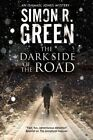 Dark Side of the Road: A Country House Murder Mystery with a Supernatural Twist by Simon R. Green (Paperback, 2015)