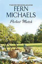 Perfect Match by Fern Michaels (2015, Hardcover)