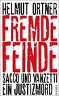 Fremde Feinde von Helmut Ortner (2015, Gebundene Ausgabe)
