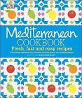 Mediterranean Cookbook by Marie-Pierre Moine (Hardback, 2014)