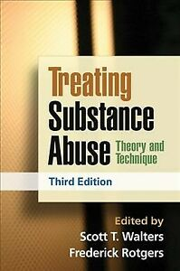 Treating-Substance-Abuse-Theory-and-Technique-Hardcover-by-Walters-Scott