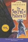 Secret of Platform 13 (Ottakar by Eva Ibbotson (Paperback, 2004)