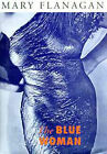 The Blue Woman and Other Stories by Mary Flanagan (Hardback, 1994)
