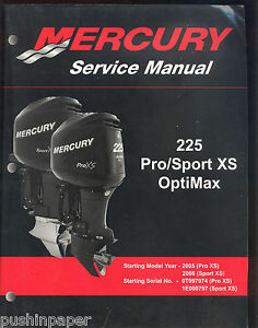 2005 06 mercury 225 outboard pro xs sport xs optimax service rh ebay com mercury optimax 225 owner's manual 2001 mercury optimax 225 service manual