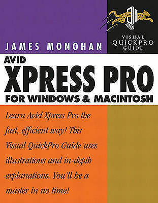 (Good)-Avid Xpress DV 3.5 for Windows and Macintosh: Visual QuickPro Guide (Pape