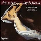 Franz Liszt - Liszt: Piano Sonata; Dante Sonata; Petrarch Sonnets (2015)