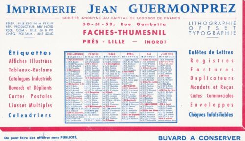 W79 BUVARD Imprimerie Jean GUERMONPREZ 1 er Semestre 1963 a FACHES THUMESNIL