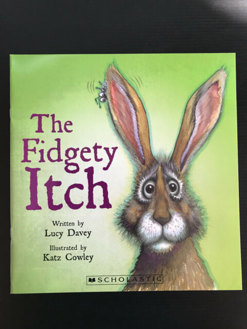New The Fidgety Itch by Lucy Davey Soft Cover Scholastic Picture Story Book