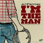 I'm The Man Al Ferrier Audio CD
