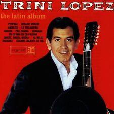 TRINI LOPEZ - The Latin Album    CD       NEU + VERSCHWEISST/SEALED!
