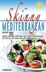 The Skinny Mediterranean Recipe Book: Healthy by Cooknation (Paperback / softback, 2014)