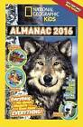 National Geographic Kids Almanac 2016 by National Geographic Kids (Hardback, 2015)