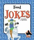 Food Jokes by Hugh Moore (Hardback, 2005)