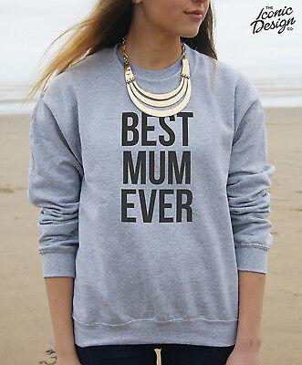* Best Mum Ever Jumper Top Sweatshirt Fashion Gift Dad Girl Fresh *