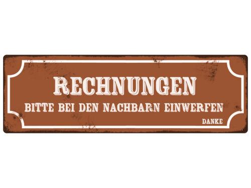 METALLSCHILD Shabby Blechschild RECHNUNGEN BITTE BEI DEN NACHBARN EINWERFEN Nebe