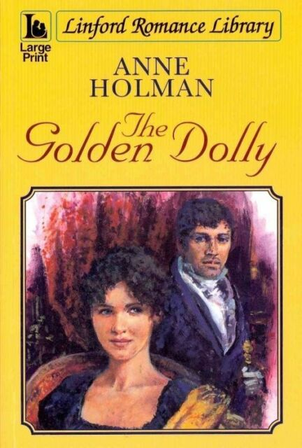 Holman, Anne, The Golden Dolly (Linford Romance), Very Good Book