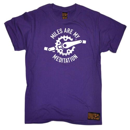 Miles Are My Meditation Cycling T-Shirt Funny Novelty Mens tee TShirt
