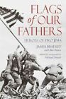 Flags of Our Fathers by James Bradley (Paperback, 2005)