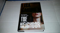 The Neighbor By Lisa Gardner (2009, Hardcover) Signed 1st/1st