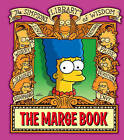 The Marge Book (The Simpsons Library of Wisdom) by Matt Groening (Hardback, 2009)