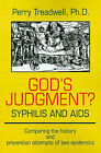 God's Judgement? Syphilis and AIDS: Comparing the History and Prevention Attempts of Two Epidemics by Perry Treadwell (Paperback / softback, 2001)